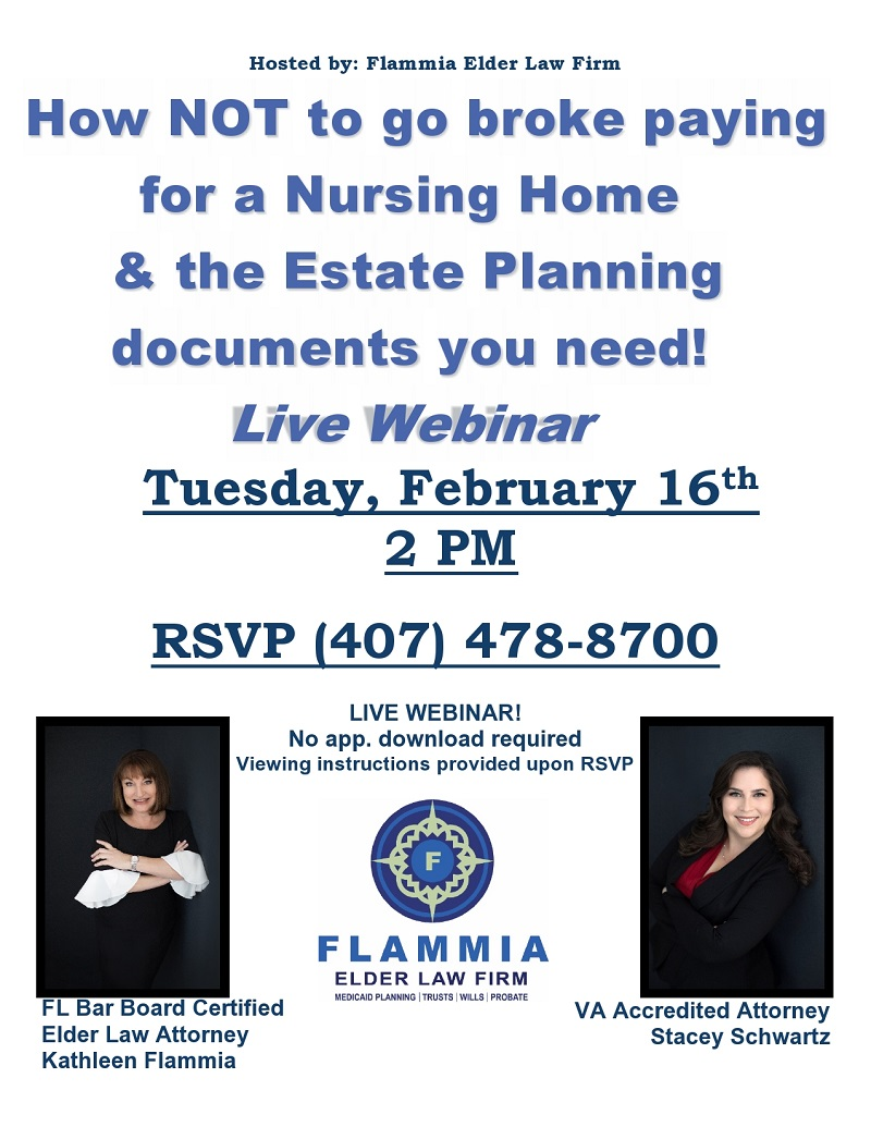 VIRTUAL - How NOT to go broke paying for a Nursing Home & the Estate Planning documents you need!