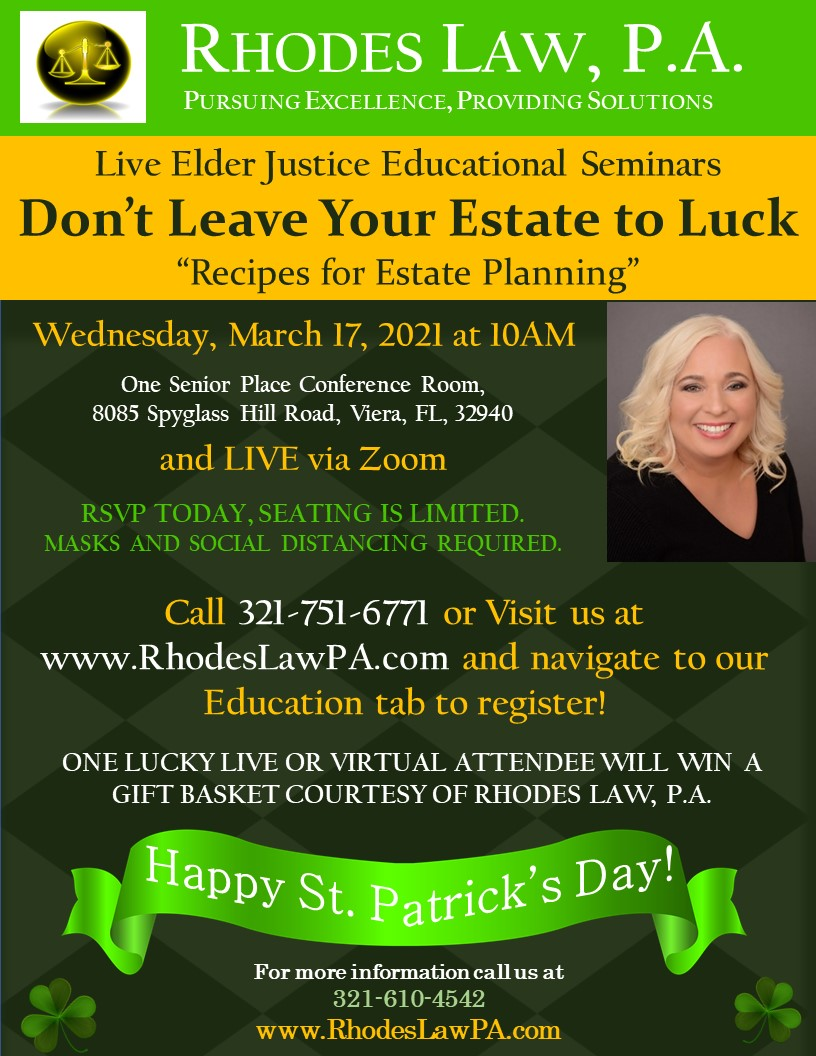 """Don't Leave Your Estate to Luck, """"Recipes for Estate Planning"""" Live Elder Justice Educational Seminars with Ruth C. Rhodes, Esq."""
