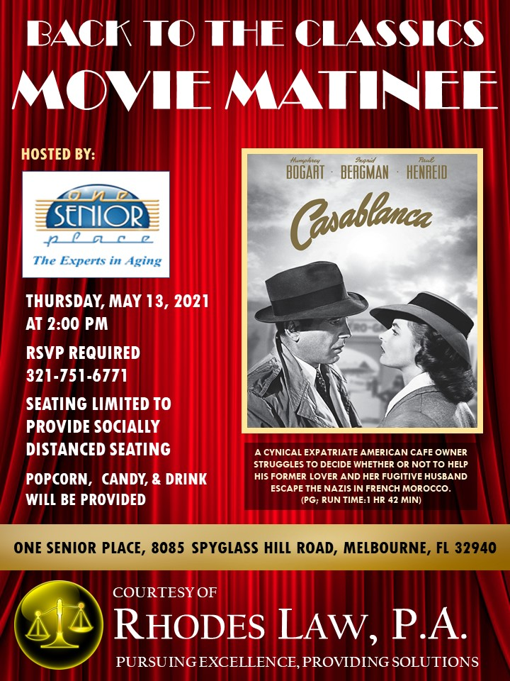 "Movie Matinee featuring, ""Casablanca"" hosted by Rhodes Law. P.A., Under The Tent Series"