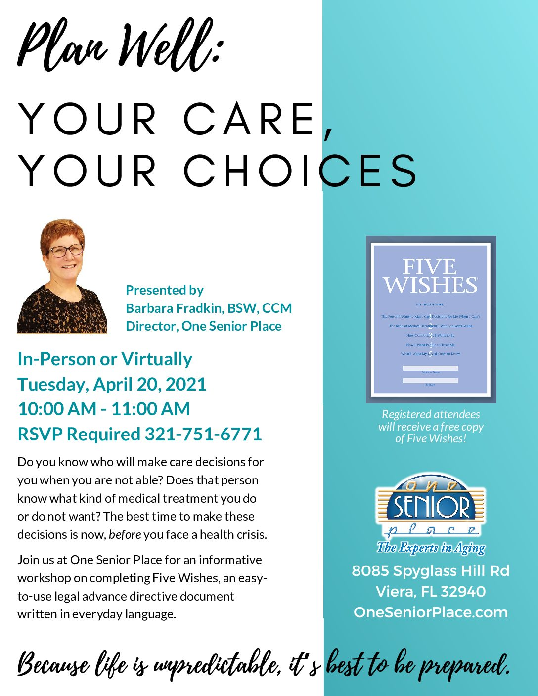 Plan Well: YOUR CARE, YOUR CHOICES - In person or Virtually presented by One Senior Place