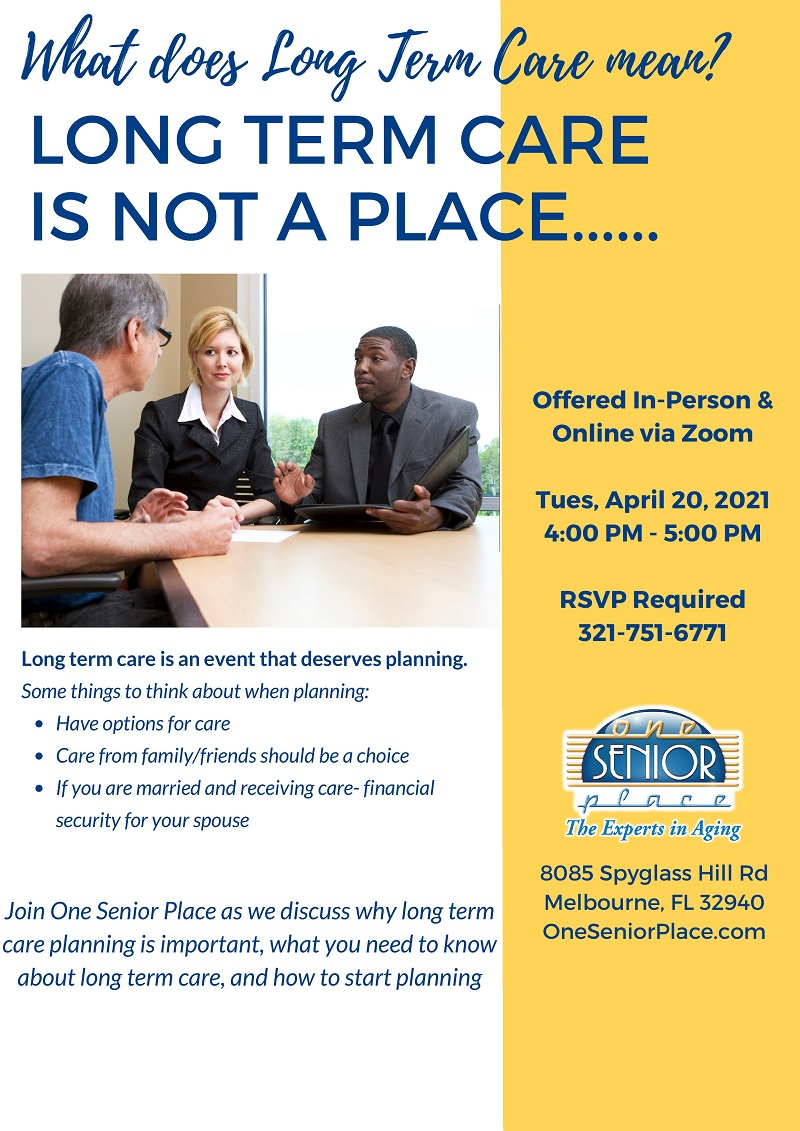 What does Long Term Care mean? Hosted by One Senior Place