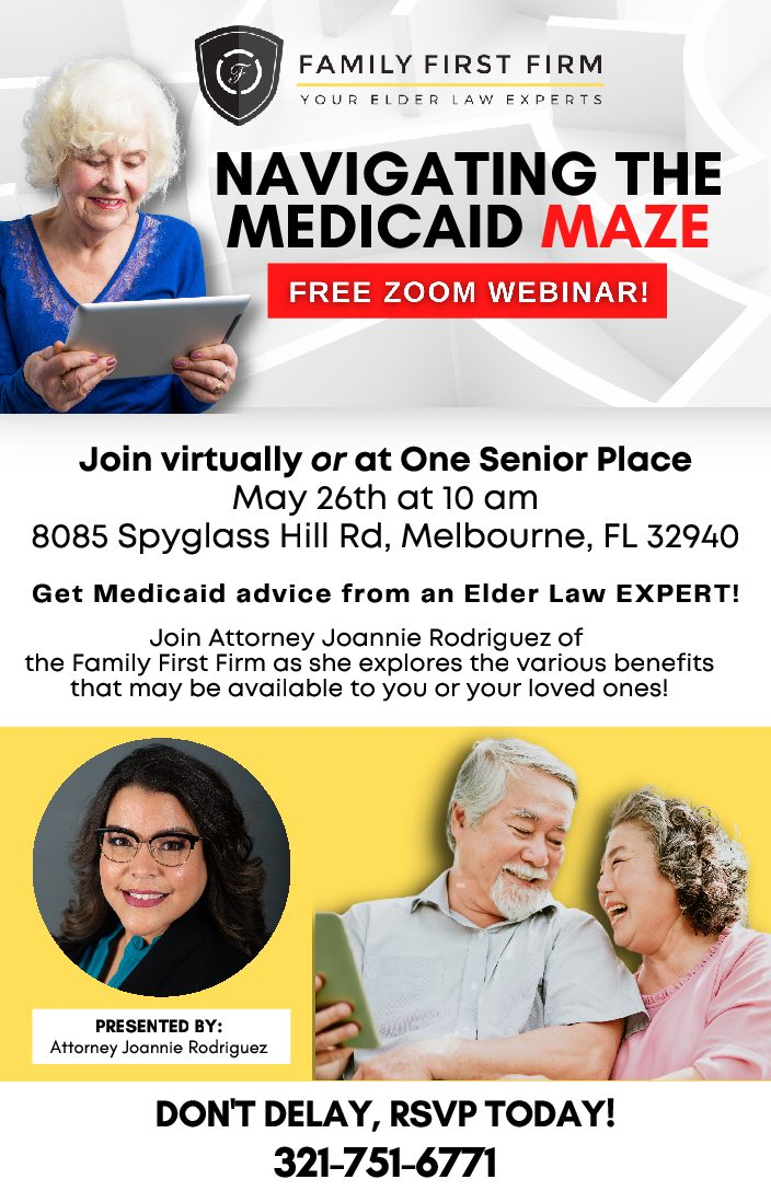 Navigating the Medicaid Maze hosted by Attorney Joannie Rodriguez from Family First Firm