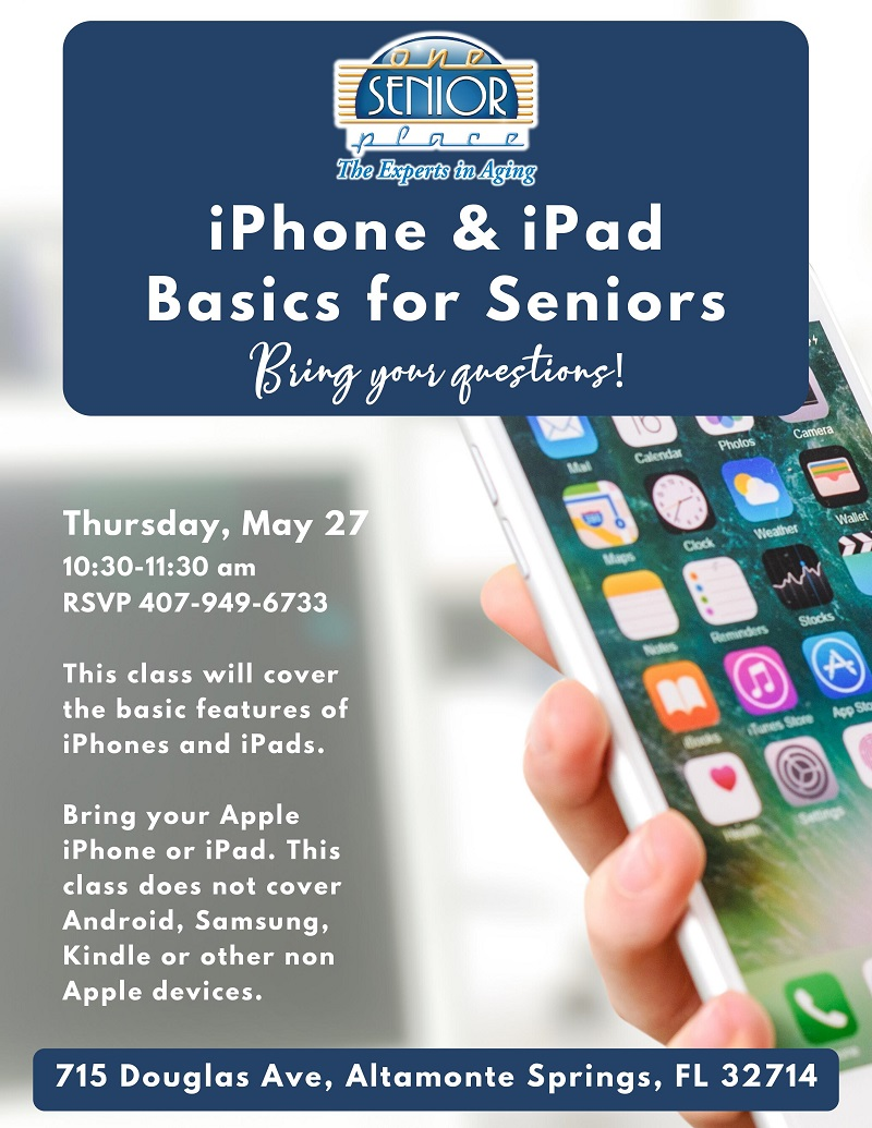 IN-PERSON: iPhone & iPad Basics for Seniors