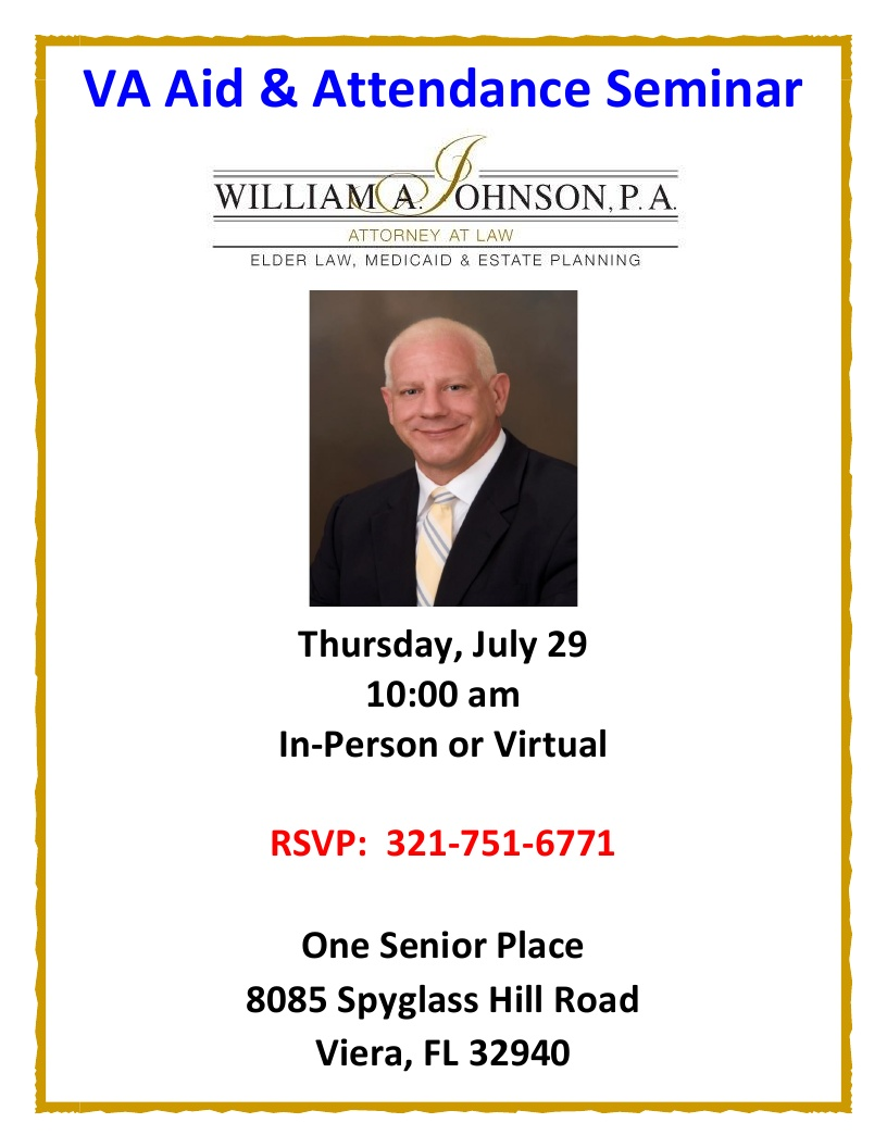 VA - Aid & Attendance Seminar presented by William A. Johnson, P.A.