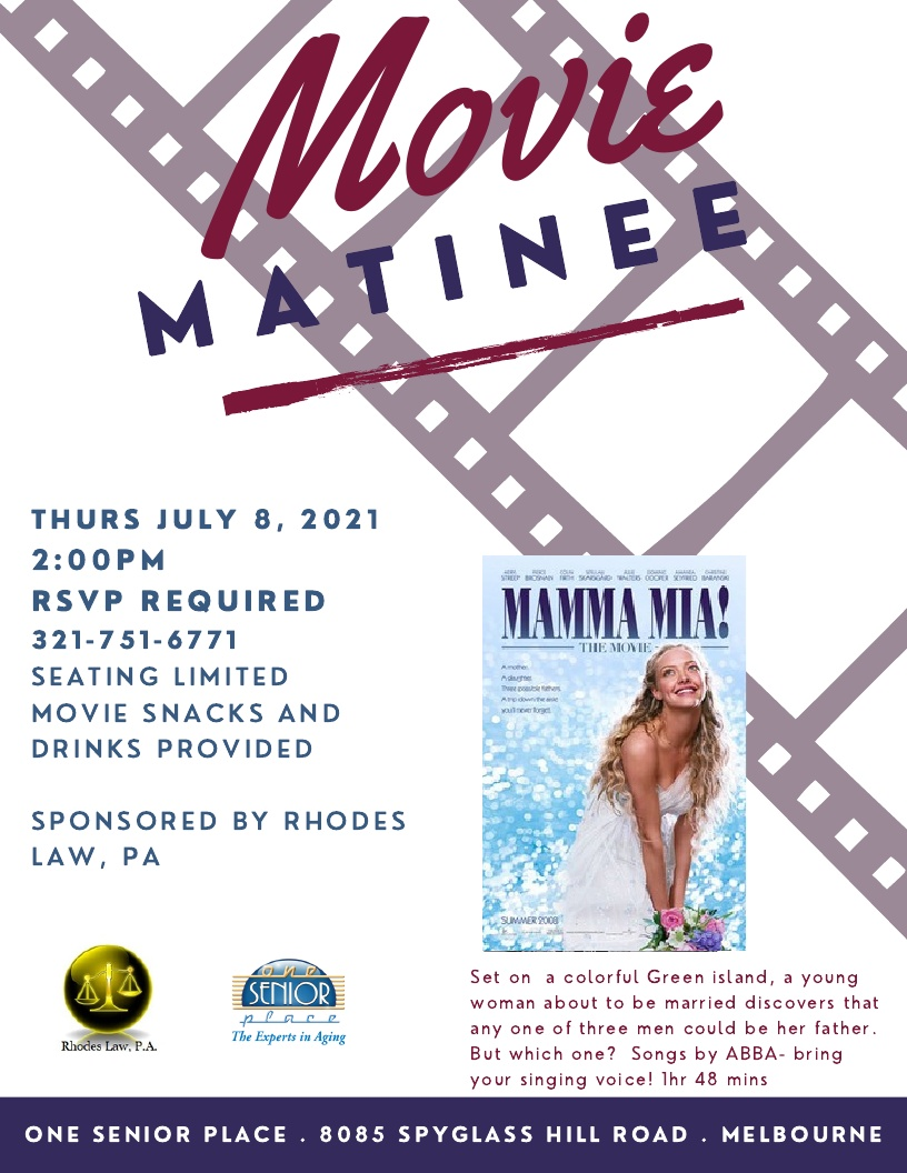 Movie Matinee: 'Mamma Mia!' sponsored by Rhodes Law, PA