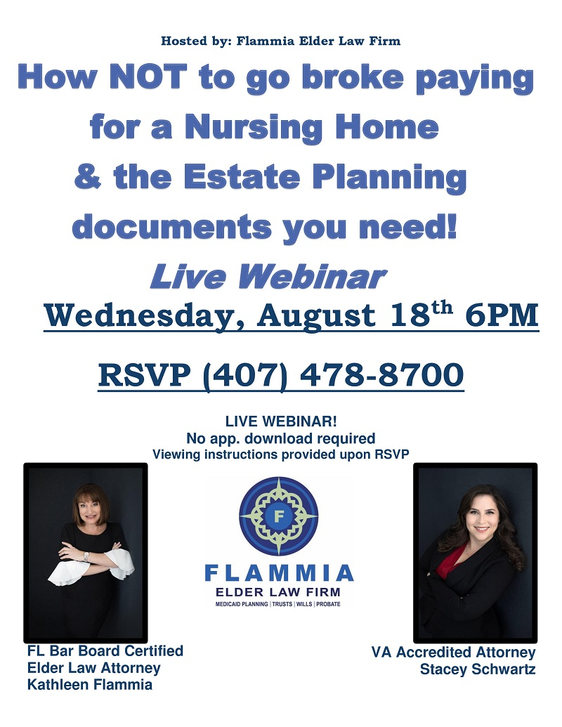 WEBINAR: How NOT to go broke paying for a Nursing Home & the Estate Planning documents you need!