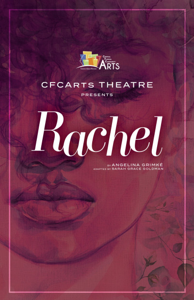 CFC Arts Presents Rachel
