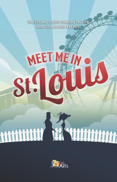 CFC Arts Presents Meet Me in St. Louis