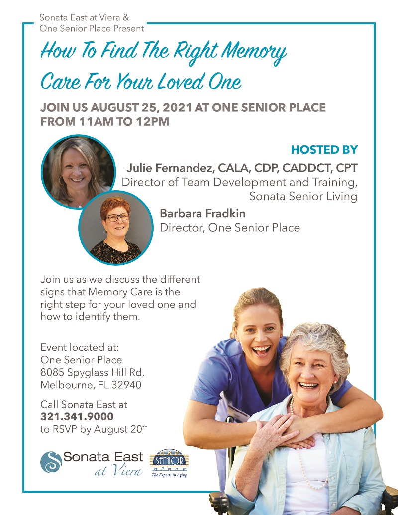 How to Find the Right Memory Care for Your Loved One, presented by Sonata East at Viera  hosted at One Senior Place