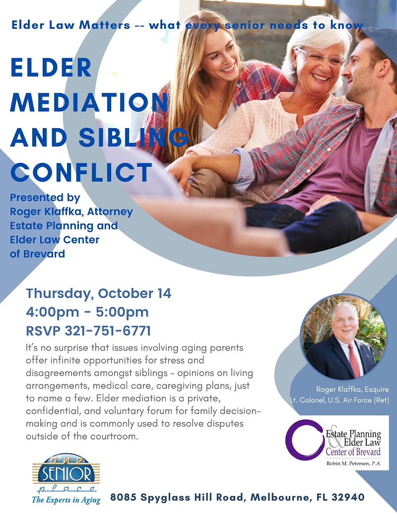 Elder Mediation and Sibling Conflict, Elder Law Matters -- what every senior needs to know