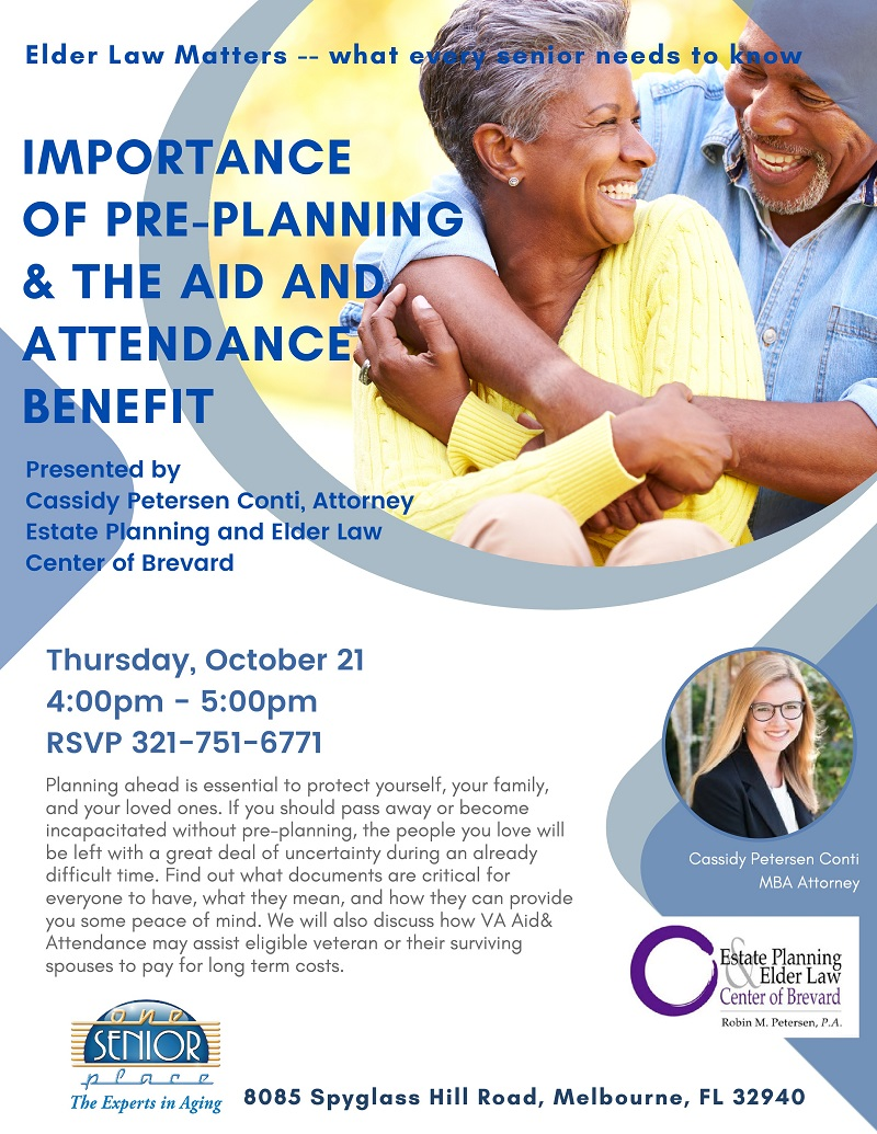 Importance Of Pre-Planning & The Aid And Attendance Benefit, Elder Law Matters -- what every senior needs to know