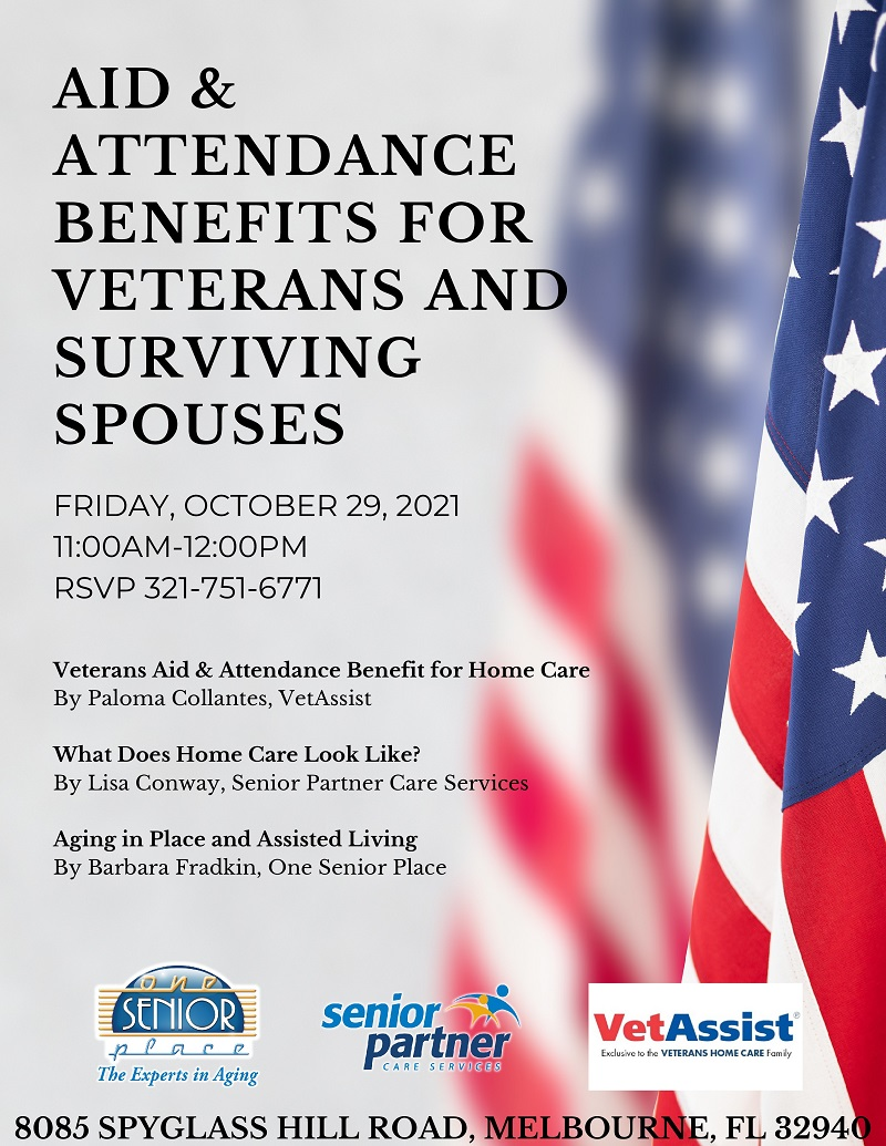 Aid & Attendance Benefits for Veterans and Surviving Spouses, hosted by One Senior Place