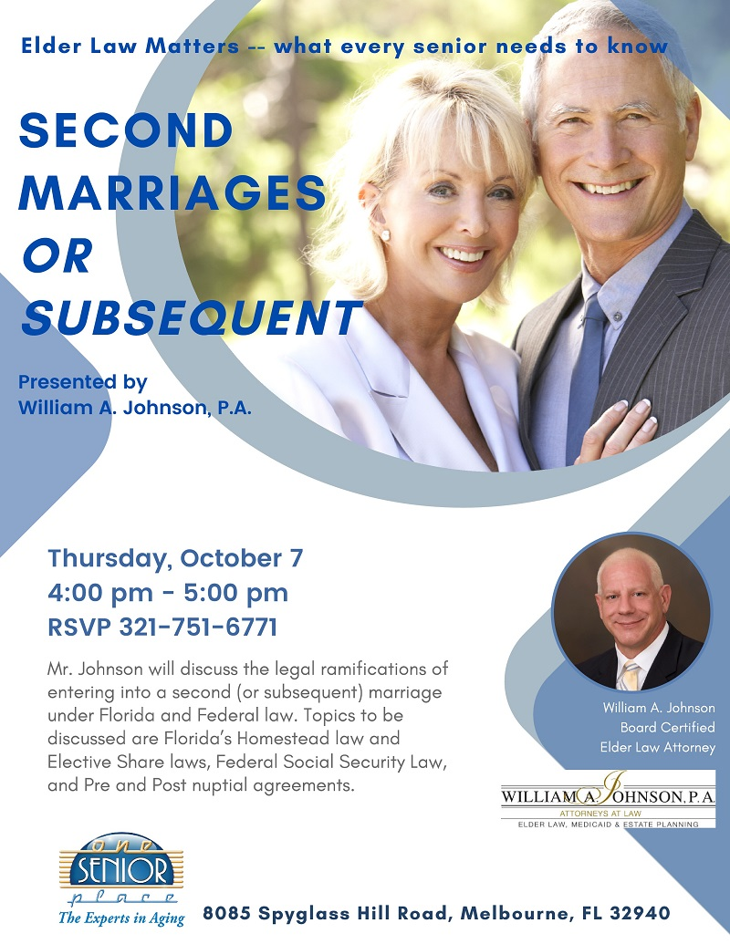 Second Marriages OR Subsequent, Elder Law Matters -- what every senior needs to know