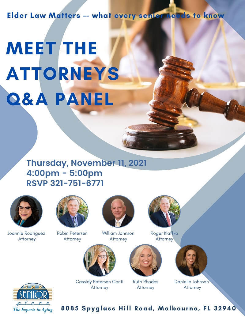 Meet The Attorneys - Q & A Panel, Elder Law Matters -- what every senior needs to know