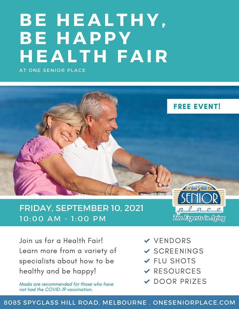 Be Healthy, Be Happy, Health Fair at One Senior Place