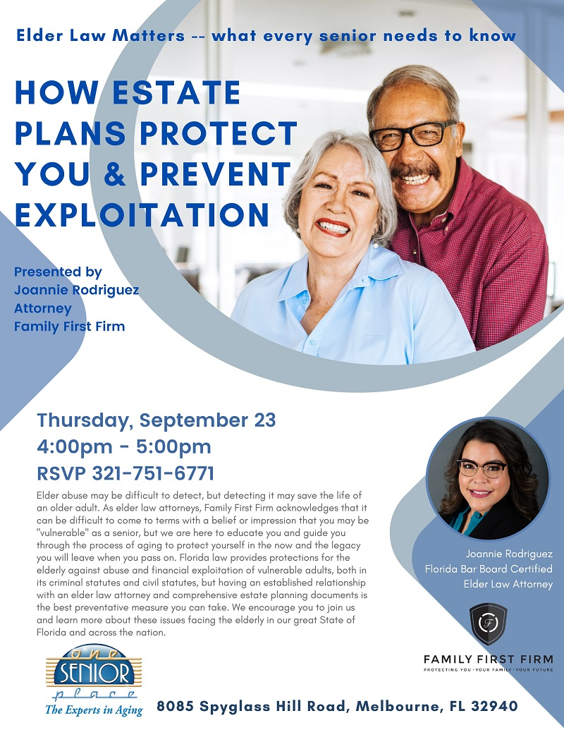 How Estate Plans Protect You & Prevent Exploitation, Elder Law Matters -- what every senior needs to know