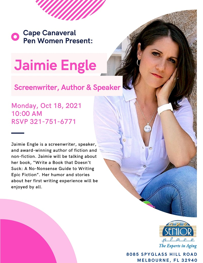 Jaimie Engle, Screenwriter, Author & Speaker presented by the Cape Canaveral Pen Women's Group