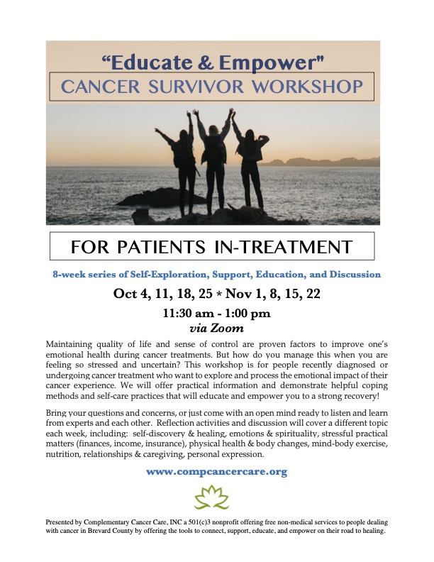 """VIRTUAL: """"Educate & Empower"""" Cancer Survivor Workshop offered by Complementary Cancer Care"""