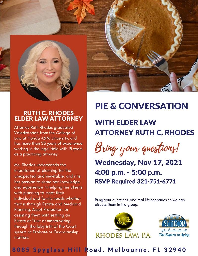 Pie & Conversation with Elder Law Attorney Ruth C. Rhodes