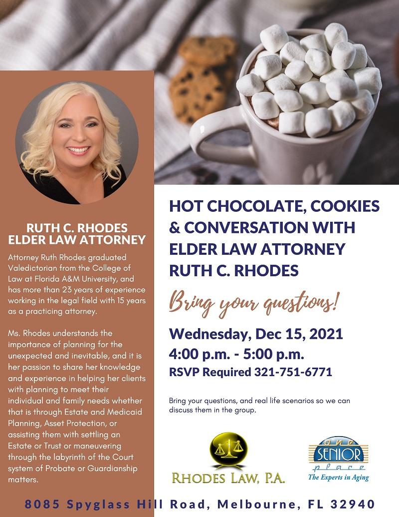 Hot Chocolate, Cookies & Conversation with Elder Law Attorney Ruth C. Rhodes
