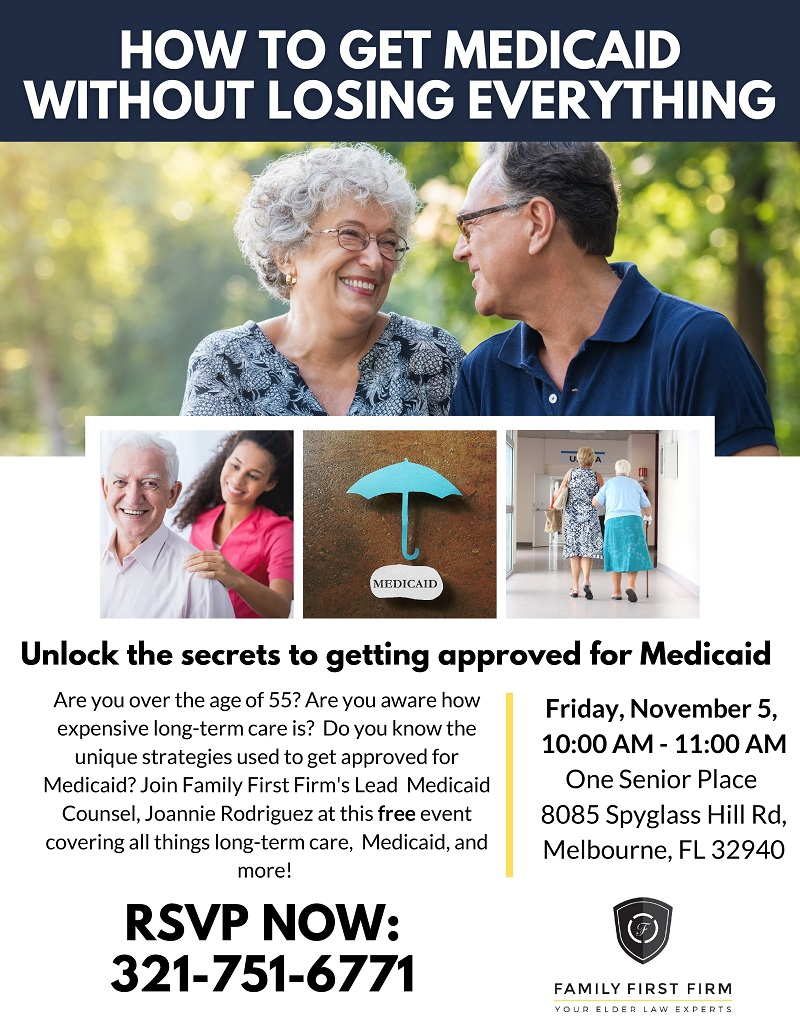 How to Get Medicaid Without Losing Everything presented by Attorney Joannie Rodriguez from Family First Firm