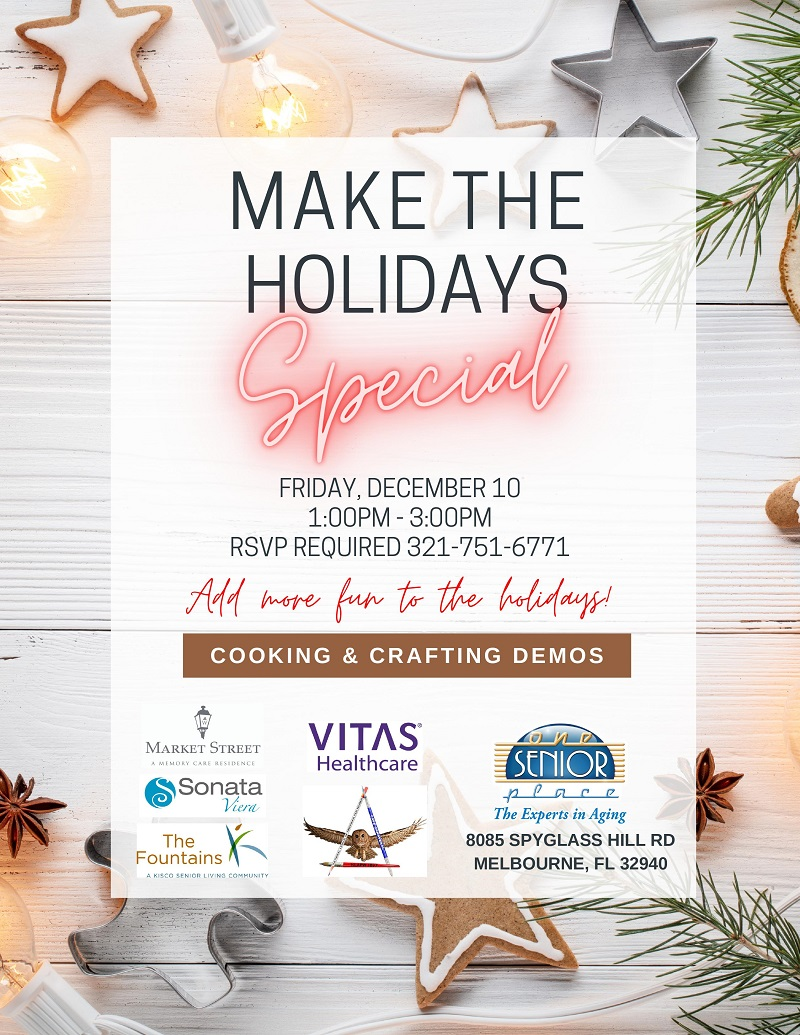 MAKE THE HOLIDAYS Special! Hosted by One Senior Place